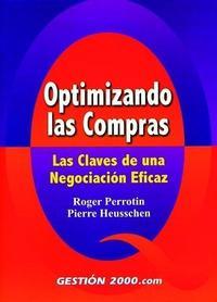 Libro OPTIMIZANDO LAS COMPRAS: LAS CLAVES DE UNA NEGOCIACION EFICAZ