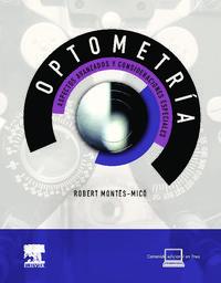 Libro OPTOMETRIA. ASPECTOS AVANZADOS Y CONSIDERACIONES ESPECIALES