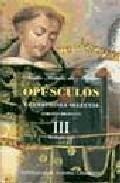 Libro OPUSCULOS Y CUESTIONES SELECTAS III
