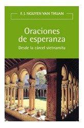 Libro ORACIONES DE ESPERANZA: DESDE LA CARCEL VIETNAMITA