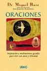 Libro ORACIONES: INSPIRACION Y MEDITACIONES GUIADAS PARA VIVIR CON AMOR Y FELICIDAD
