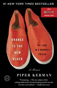 Libro ORANGE IS THE NEW BLACK: MY YEAR IN A WOMEN S PRISON