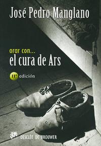 Libro ORAR CON EL CURA DE ARS