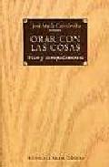 Libro ORAR CON LAS COSAS: VOCES Y ACOMPAÑAMIENTO