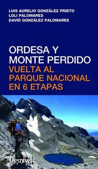 Libro ORDESA Y MONTE PERDIDO VUELTA AL PARQUE NACIONAL EN 6 ETAPAS