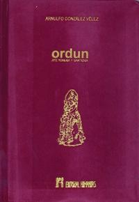 Libro ORDUN AYE YORUBA Y SANTERIA: CULTO, LEYENDAS Y TRADICIONES RITUALES DE ADIVINACION