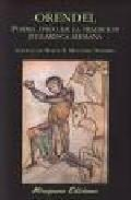 Libro ORENDEL: POEMA EPICO DE LA TRADICION JUGLARESCA ALEMANA