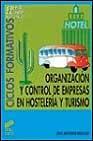 Libro ORGANIZACION Y CONTROL DE EMPRESAS EN HOSTELERIA Y TURISMO