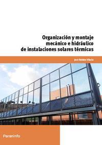 Libro ORGANIZACION Y MONTAJE MECANICO E HIDRAULICO