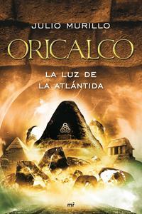 Libro ORICALCO: LA LUZ DE LA ATLANTIDA