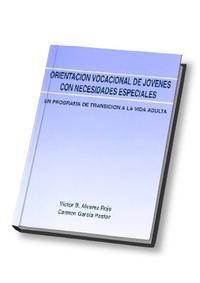 Libro ORIENTACION VOCACIONAL DE JOVENES CON NECESIDADES ESPECIALES