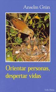 Libro ORIENTAR PERSONAS, DESPERTAR VIDAS
