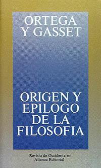 Libro ORIGEN Y EPILOGO DE LA FILOSOFIA Y OTROS ENSAYOS DE FILOSOFIA