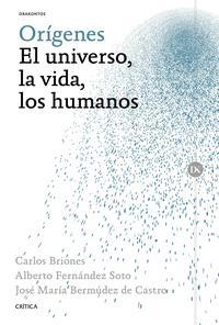 Libro ORIGENES: EL UNIVERSO, LA VIDA, LOS HUMANOS