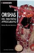 Libro ORISHAS: DEL PANTEON AFROCUBANO