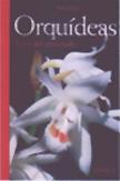 Libro ORQUIDEAS: GUIA DEL AFICIONADO