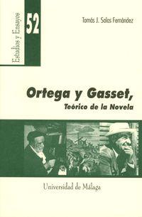 Libro ORTEGA Y GASSET, TEORICO DE LA NOVELA
