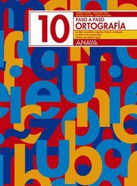 Libro ORTOGRAFIA 10. PASO A PASO