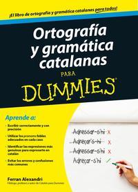 Libro ORTOGRAFIA Y GRAMATICA CATALANAS PARA DUMMIES