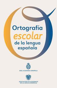Libro ORTOGRAFÍA ESCOLAR DE LA LENGUA ESPAÑOLA