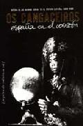 Libro OS CANGACEIROS: ESPAÑA EN EL CORAZON: ACTAS DE LA GUERRA SOCIAL