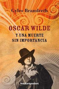Libro OSCAR WILDE Y UNA MUERTE SIN IMPORTANCIA