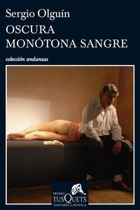 Libro OSCURA MONOTONA SANGRE