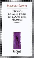 Libro OSCURO COMO LA TUMBA EN LA QUE YACE MI AMIGO