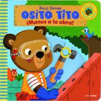 Libro OSITO TITO. ¡MANOS A LA OBRA!