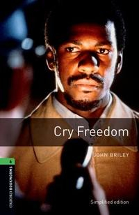 Libro OXFORD BOOKWORMS LIBRARY: OXFORD BOOKWORMS STAGE 6: CRY FREEDOM ED 08: 2500 HEADWORDS