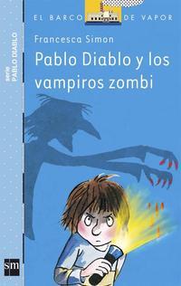 Libro PABLO DIABLO Y LOS VAMPIROS ZOMBIS