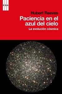 Libro PACIENCIA EN EL AZUL DEL CIELO: LA EVOLUCION COSMICA