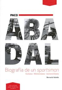 Libro PACO ABADAL: BIOGRAFIA DE UN SPORTSMAN