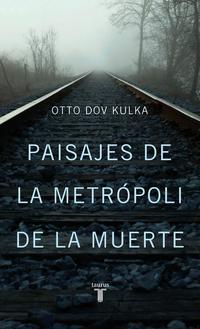 Libro PAISAJES DE LA METROPOLI DE LA MUERTE