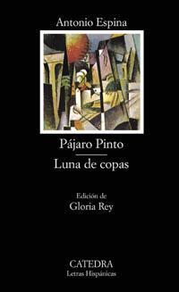 Libro PAJARO PINTO; LUNA DE COPAS
