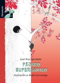 Libro PAJARO SUPERSONICO