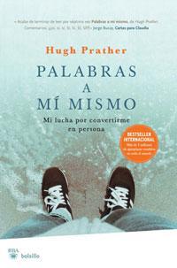 Libro PALABRAS A MI MISMO: MI LUCHA POR CONVERTIRME EN PERSONA