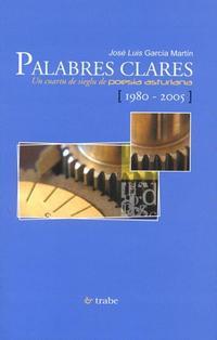Libro PALABRES CLARES: UN CUARTU DE SIEGLU DE POESIA ASTURIANA