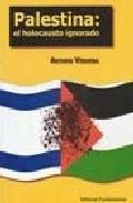 Libro PALESTINA: EL HOLOCAUSTO IGNORADO