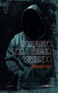 Libro PANFLETO PARA SEGUIR VIVIENDO