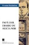 Libro PAPA O EL DIARIO DE ALICIA MIR