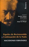 Libro PAPELES DE RECIENVENIDO Y CONTINUACION DE LA NADA