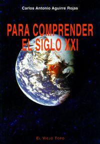 Libro PARA COMPRENDER EL SIGLO XXI