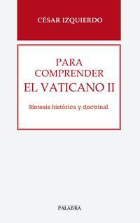 Libro PARA COMPRENDER EL VATICANO II