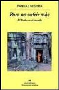 Libro PARA NO SUFRIR MAS: EL BUDA EN EL MUNDO