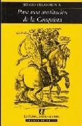 Libro PARA UNA MEDITACION DE LA CONQUISTA