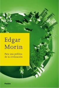 Libro PARA UNA POLITICA DE LA CIVILIZACION