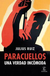 Libro PARACUELLOS. UNA VERDAD INCOMODA