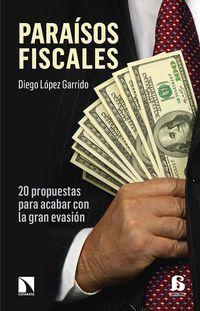 Libro PARAISOS FISCALES: 20 PROPUESAS PARA ACABAR CON LA GRAN EVASION