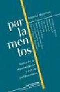 Libro PARLAMENTOS. TEORIA DE LA ARGUMENTACION Y DEBATE PARLAMENTARIO